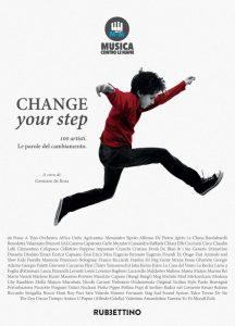 Change Your Step - 100 Artisti. Le Parole del Cambiamento. @ Pino Daniele Theatre