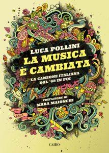 La musica è cambiata - La canzone italiana dal '68 in poi - Luca Pollini @ Pino Daniele Theatre
