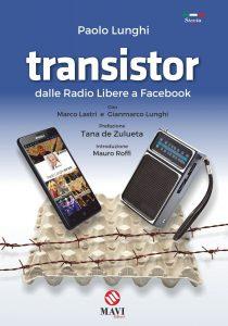 Transistor - Dalle Radio Libere a Facebook - Paolo Lunghi @ Corporate Hub Pepi Morgia
