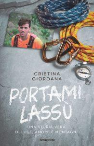 Portami Lassù. Una Storia Vera, di Luce, Amore e Montagne - Cristina Giordana @ Ivan Graziani Theatre