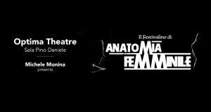 Il Festivalino di Anatomia Femminile @ Pino Daniele Theatre