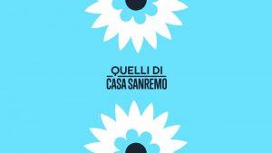 Quelli di Casa Sanremo @ Casa Sanremo